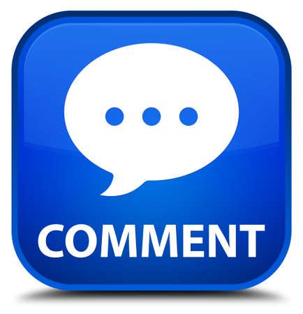 comment: Comment (conversation icon) blue square button