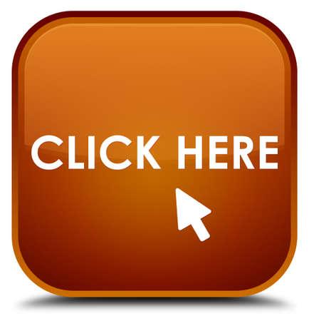 square button: Click here brown square button
