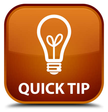tip to tip: Quick tip (bulb icon) brown square button