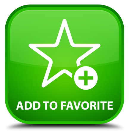 value add: Add to favorite green square button