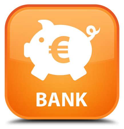 sign orange: Bank (piggy box euro sign) orange square button