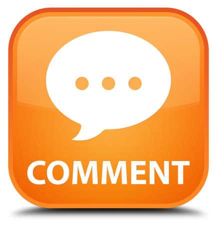 comment: Comment (conversation icon) orange square button