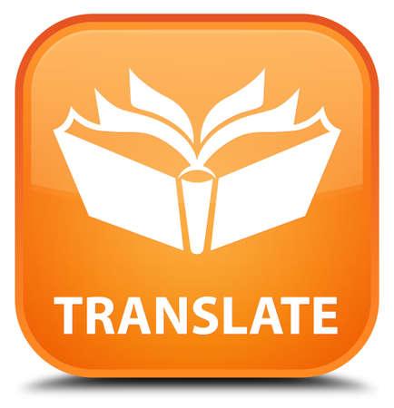 translate: Translate orange square button