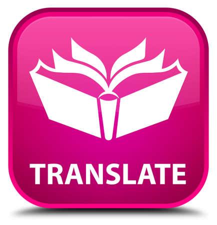 translate: Translate pink square button