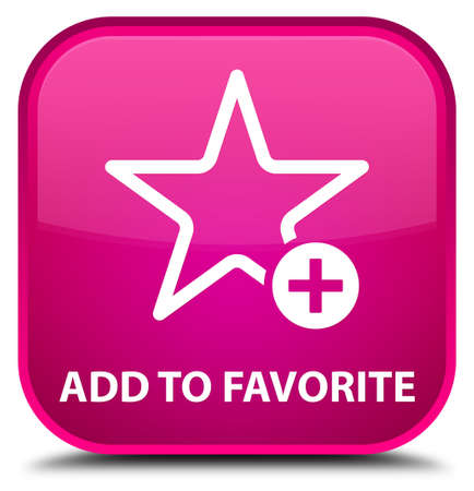 value add: Add to favorite pink square button