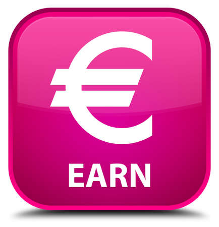 euro sign: Earn (euro sign) pink square button