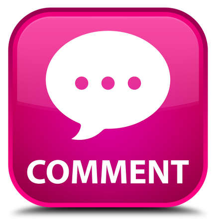 comment: Comment (conversation icon) pink square button
