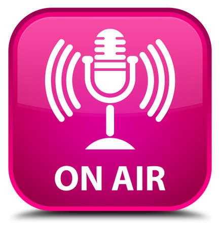 air show: On air (mic icon) pink square button