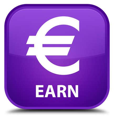 earn: Earn (euro sign) purple square button