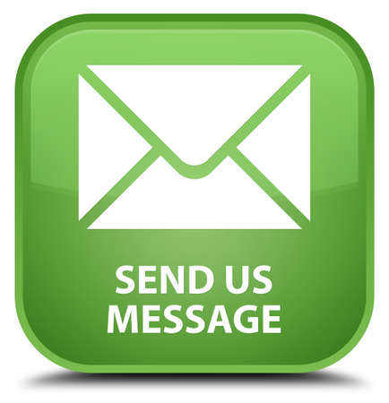 flysheet: Send us message soft green square button Stock Photo