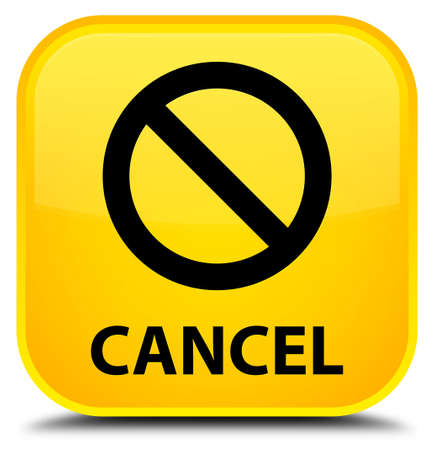 abort: Cancel (prohibition sign icon) yellow square button