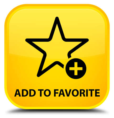 value add: Add to favorite yellow square button