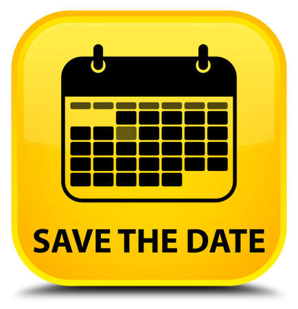 event planner: Save the date yellow square button Stock Photo