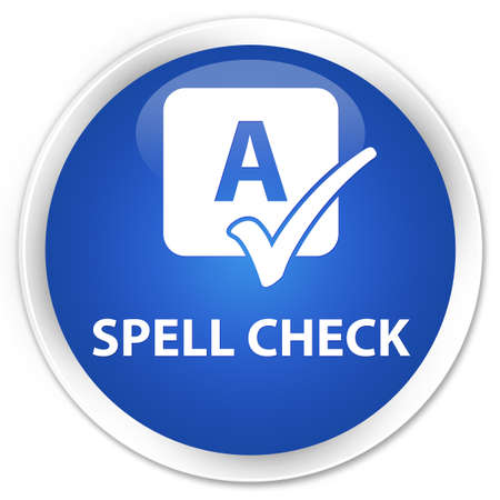 ok sign language: Spell check blue glossy round button