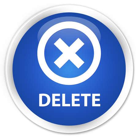 delete: Delete blue glossy round button