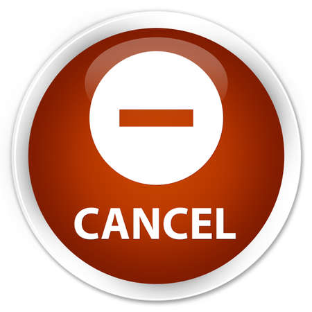 terminate: Cancel brown glossy round button