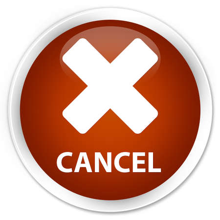 abort: Cancel brown glossy round button