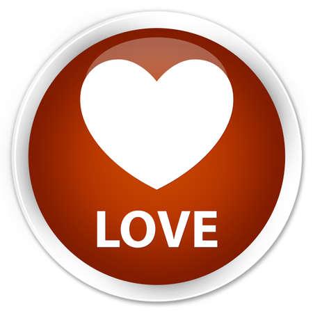 round: Love brown glossy round button Stock Photo