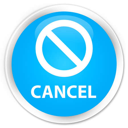 disagree: Cancel (prohibition sign icon) cyan blue glossy round button Stock Photo