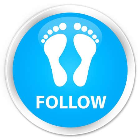 familiar: Follow (footprint icon) cyan blue glossy round button Stock Photo