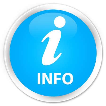 inform information: Info cyan blue glossy round button