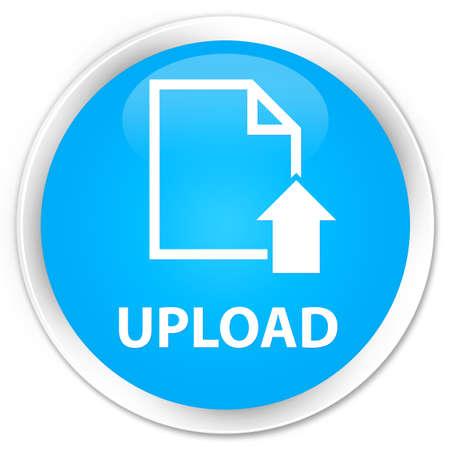 uploading: Upload (document icon) cyan blue glossy round button
