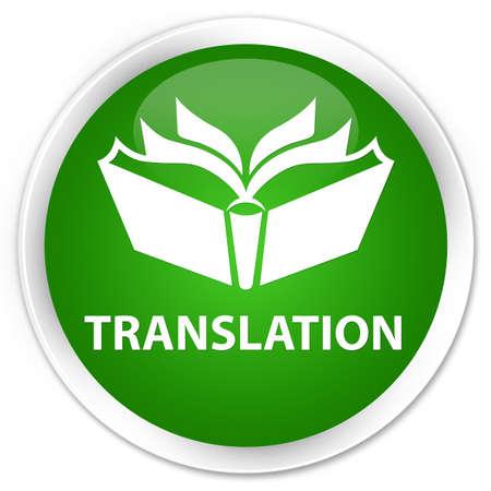 translator: Translation green glossy round button