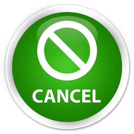 terminate: Cancel (prohibition sign icon) green glossy round button