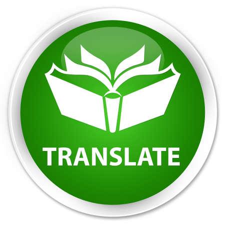 translate: Translate green glossy round button Stock Photo