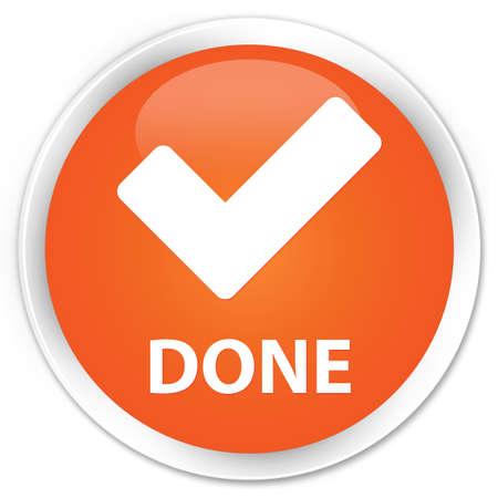 validate: Done (validate icon) orange glossy round button