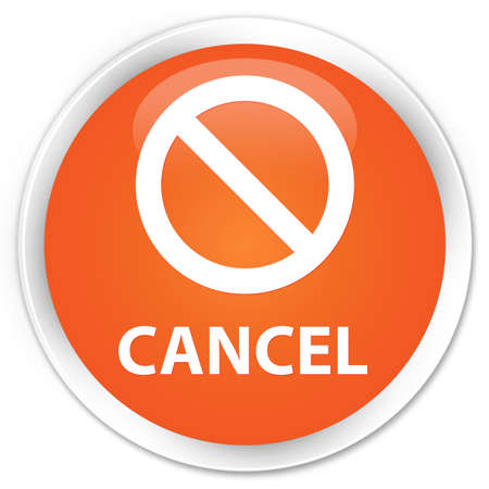 abort: Cancel (prohibition sign icon) orange glossy round button