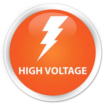 high voltage: High voltage (electricity icon) orange glossy round button