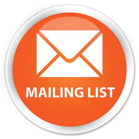 Mailing list orange glossy round button