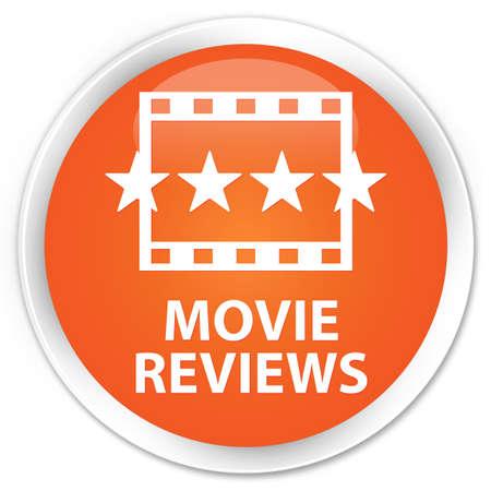 reviews: Movie reviews orange glossy round button