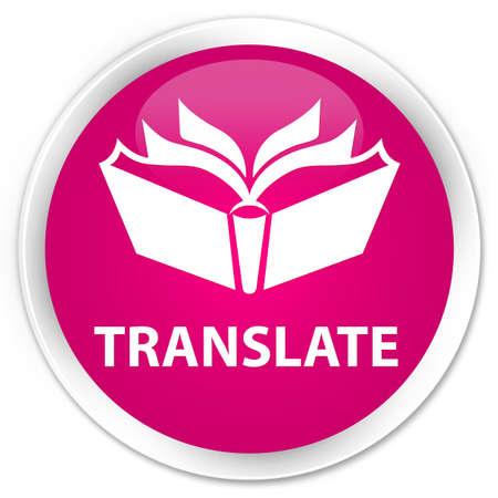 translate: Translate pink glossy round button
