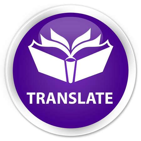 translate: Translate purple glossy round button