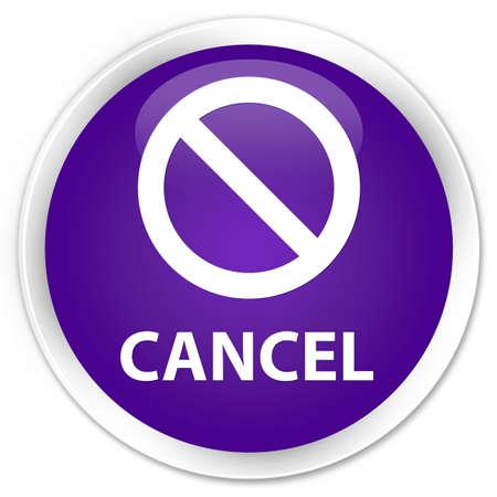 refuse: Cancel (prohibition sign icon) purple glossy round button
