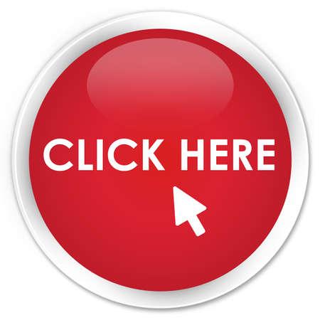 klik: Klik hier rode glanzende ronde knop