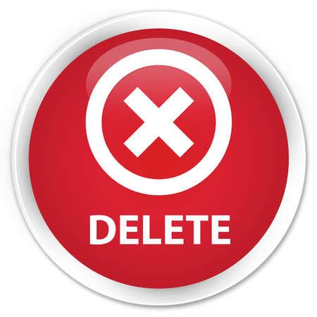 delete: Delete red glossy round button