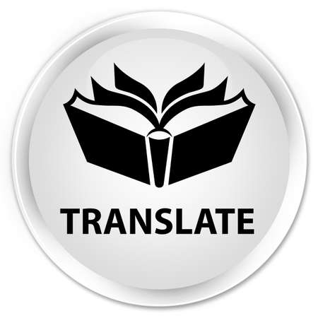 translate: Translate white glossy round button Stock Photo