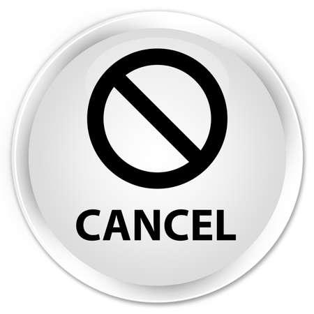 refuse: Cancel (prohibition sign icon) white glossy round button Stock Photo