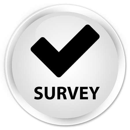 valid: Survey (validate icon) white glossy round button