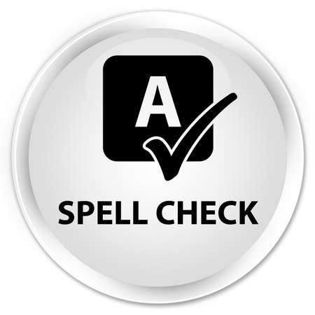 spell: Spell check white glossy round button