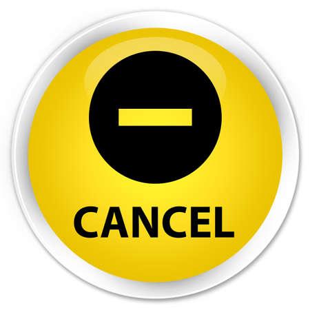 abort: Cancel yellow glossy round button