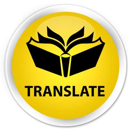 translate: Translate yellow glossy round button