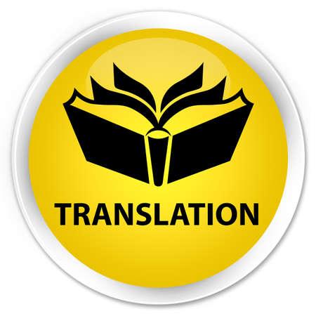 translation: Translation yellow glossy round button Stock Photo