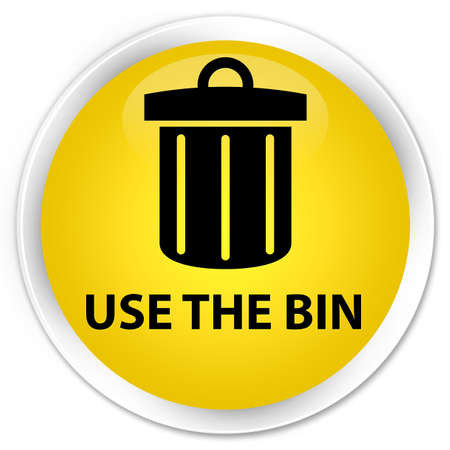 use: Use the bin (trash icon) yellow glossy round button