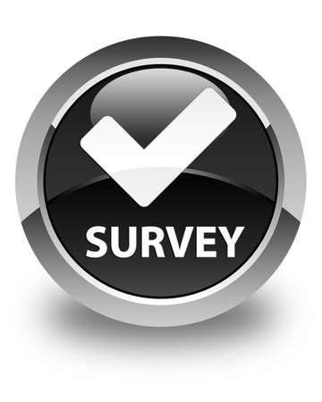 validate: Survey (validate icon) glossy black round button