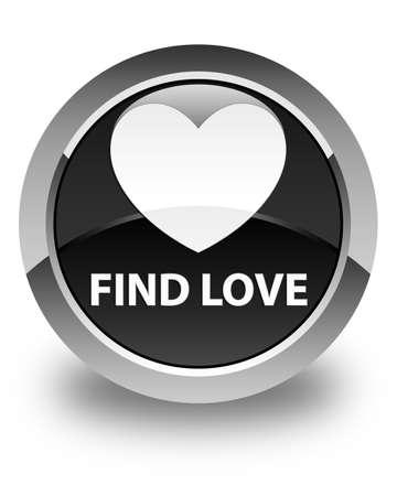 valentin's: Find love glossy black round button