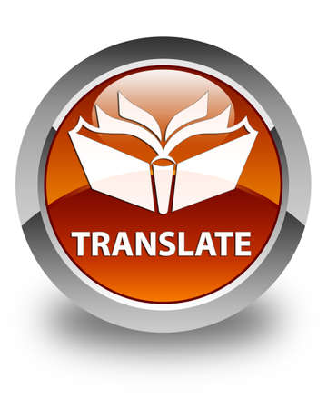 translate: Translate glossy brown round button Stock Photo